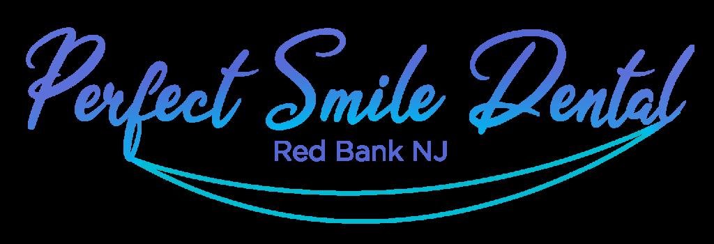 Perfect Smile Dental Red Bank NJ